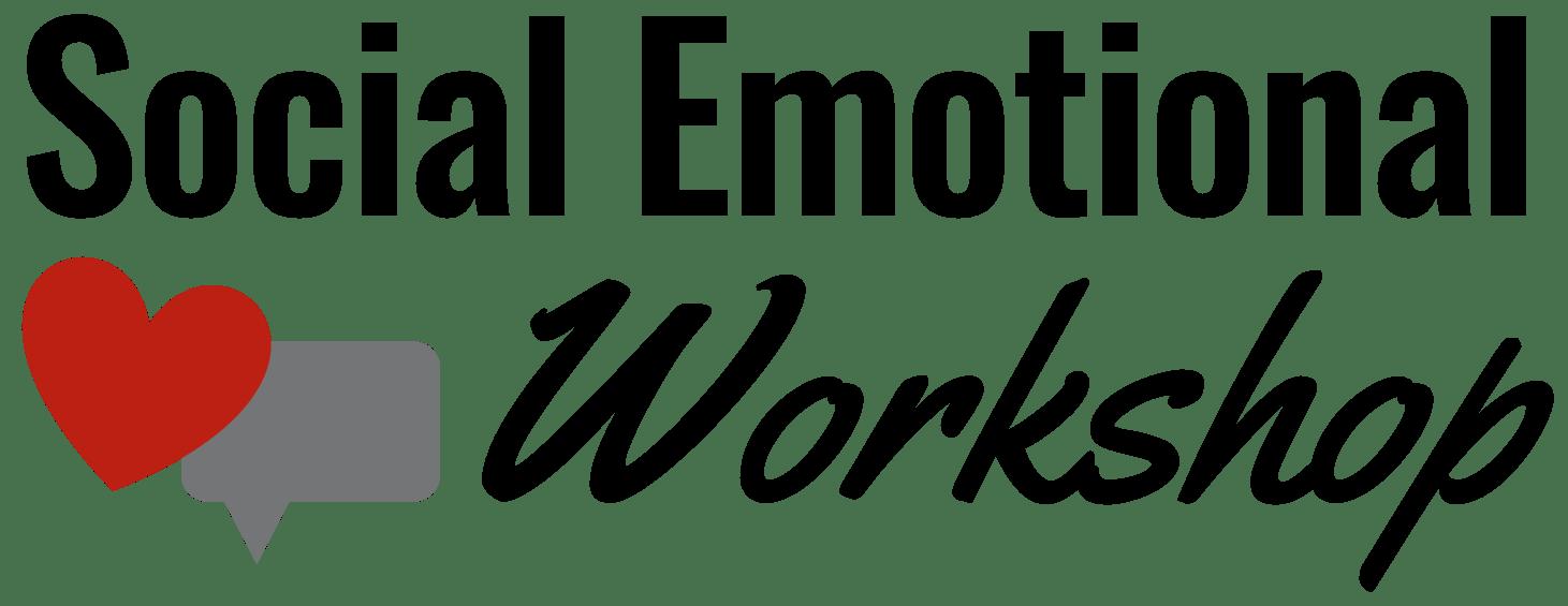 Social Emotional Workshop