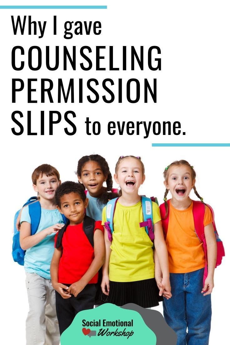 Counseling permission slips for all students to get students in small SEL groups. Small groups are the perfect way to reinforce the social emotional curriculum.